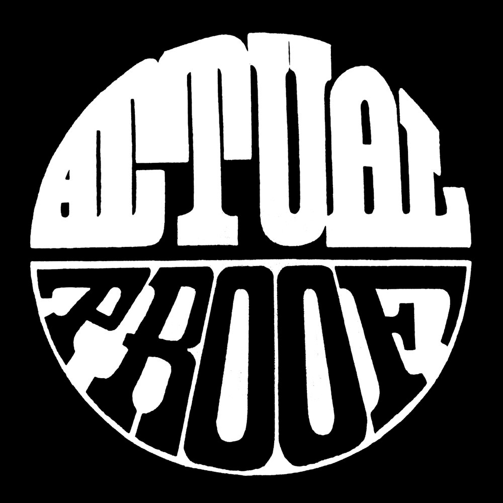 Actual Proof – Actual Proof EP – OUT NOW! – Britcore